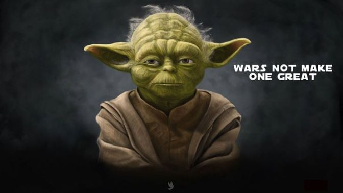 Yoda - wars not make one great