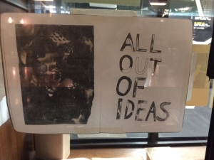 All out of ideas